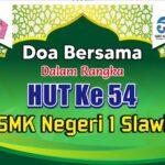 Doa Bersama Dalam Rangka HUT Ke 54 SMK Negeri 1 Slawi